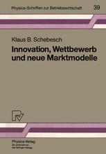 Innovation, Wettbewerb und neue Marktmodelle