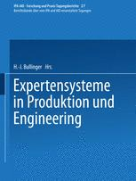 Expertensysteme in Produktion und Engineering
