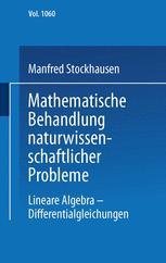 Mathematische Behandlung naturwissenschaftlicher Probleme Teil 3
