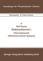 Elektrochemie I: Thermodynamik elektrochemischer Systeme