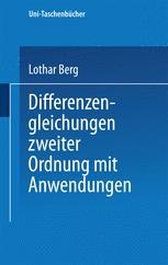 Differenzengleichungen zweiter Ordnung mit Anwendungen
