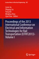 Proceedings of the 2013 International Conference on Electrical and Information Technologies for Rail Transportation (EITRT2013)-Volume I