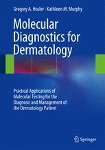 Molecular Diagnostics for Dermatology