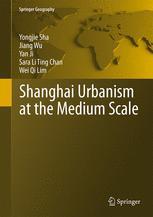 Shanghai Urbanism at the Medium Scale
