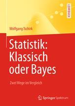 Statistik: Klassisch oder Bayes