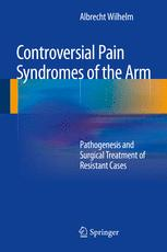 Controversial Pain Syndromes of the Arm