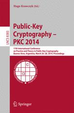 Public-Key Cryptography – PKC 2014