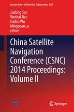 China Satellite Navigation Conference (CSNC) 2014 Proceedings: Volume II