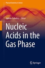 Nucleic Acids in the Gas Phase