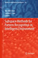 Subspace Methods for Pattern Recognition in Intelligent Environment