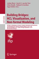 Building Bridges: HCI, Visualization, and Non-formal Modeling
