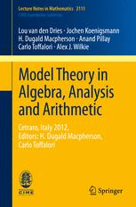 Model Theory in Algebra, Analysis and Arithmetic