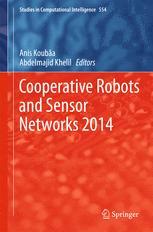 Cooperative Robots and Sensor Networks 2014