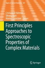 First Principles Approaches to Spectroscopic Properties of Complex Materials