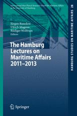 The Hamburg Lectures on Maritime Affairs 2011-2013