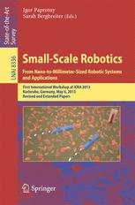 Small-Scale Robotics. From Nano-to-Millimeter-Sized Robotic Systems and Applications