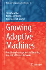 Growing Adaptive Machines