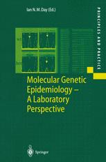 Molecular Genetic Epidemiology — A Laboratory Perspective