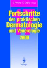 Fortschritte der praktischen Dermatologie und Venerologie