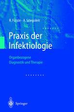 Praxis der Infektiologie