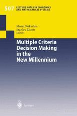 Multiple Criteria Decision Making in the New Millennium