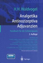 Analgetika Antinozizeptiva Adjuvanzien