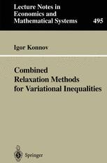Combined Relaxation Methods for Variational Inequalities
