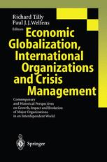 Economic Globalization, International Organizations and Crisis Management
