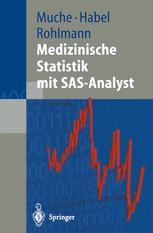 Medizinische Statistik mit SAS-Analyst