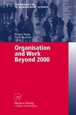 Organisation and Work Beyond 2000