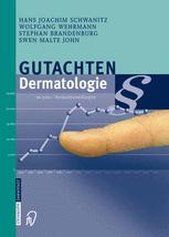 Gutachten Dermatologie