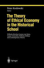 The Theory of Ethical Economy in the Historical School