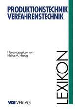 Lexikon Produktionstechnik Verfahrenstechnik