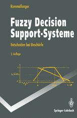 Fuzzy Decision Support-Systeme