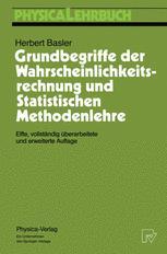 Grundbegriffe der Wahrscheinlichkeitsrechnung und Statistischen Methodenlehre