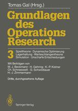Grundlagen des Operations Research 3