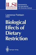 Biological Effects of Dietary Restriction