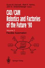 CAD/CAM Robotics and Factories of the Future '90