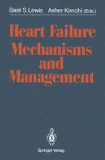 Heart Failure Mechanisms and Management