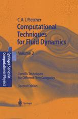 Computational Techniques for Fluid Dynamics 2