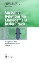 Customer Relationship Management in der Praxis