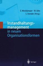 Instandhaltungsmanagement in neuen Organisationsformen