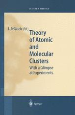 Theory of Atomic and Molecular Clusters