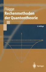 Rechenmethoden der Quantentheorie
