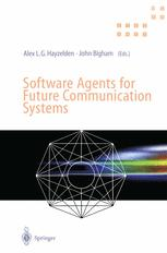 Software Agents for Future Communication Systems