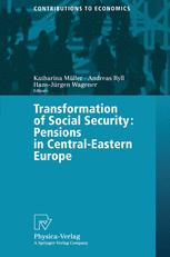 Transformation of Social Security: Pensions in Central-Eastern Europe
