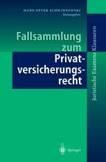 Fallsammlung zum Privatversicherungsrecht