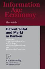 Dezentralität und Markt in Banken