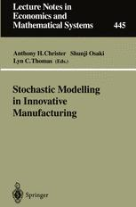 Stochastic Modelling in Innovative Manufacturing
