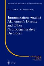 Immunization Against Alzheimer's Disease and Other Neurodegenerative Disorders